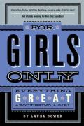 For Girls Only