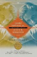 James Tiptree Jr The Double Life of Alice B Sheldon