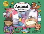Let's Pretend: Animal Rescue