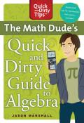 Math Dude's Quick and Dirty Guide T
