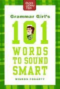 Grammar Girls 101 Words to Sound Smart