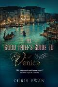 Good Thiefs Guide to Venice A Mystery