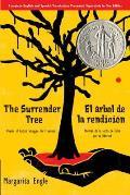 Surrender Tree El Arbol de la Rendicion Poems of Cubas Struggle for Freedom