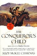 The Conqueror's Child: Book Four of the Holdfast Chronicles