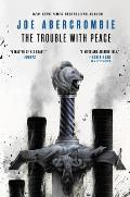 Trouble with Peace Age of Madness Book 2