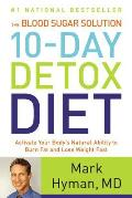 Blood Sugar Solution 10-Day Detox Diet: Activate Your Body's Natural...