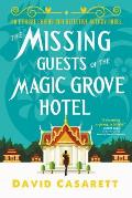 Missing Guests of the Magic Grove Hotel Ethical Chiang Mai Detective Agency