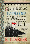 Sixteen Ways to Defend a Walled City