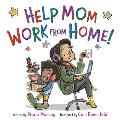 Help Mom Work from Home