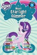 My Little Pony Meet Starlight Glimmer