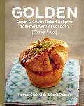 Golden Sweet & Savory Baked Delights from the Ovens of Londons Honey & Co