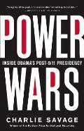 Power Wars Inside Obamas Post 9 11 Presidency