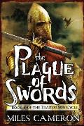 Plague of Swords Traitor Son Book 4