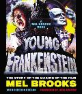 Young Frankenstein A Mel Brooks Book The Story of the Making of the Film