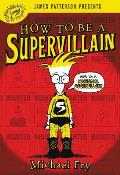 How to Be a Supervillain 01