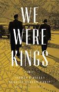 We Were Kings