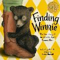 Finding Winnie: The True Story of the Worlds Most Famous Bear