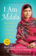 I Am Malala How One Girl Stood Up for Education & Changed the World Young Readers Edition