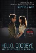 Hello Goodbye & Everything in Between