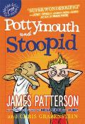Pottymouth & Stoopid A Middle School Story