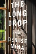 Long Drop A Novel