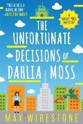 Unfortunate Decisions of Dahlia Moss