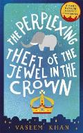 Perplexing Theft of the Jewel in the Crown