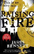Raising Fire Ben Garston Book 2