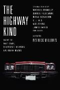 Highway Kind Tales of Fast Cars Desperate Drivers & Dark Roads
