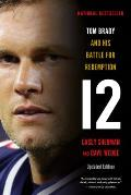 12 The Inside Story of Tom Bradys Fight for Redemption