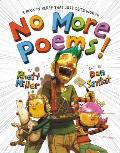No More Poems A Book in Verse That Just Gets Worse