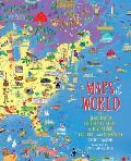 Maps of the World An Illustrated Childrens Atlas of Adventure Culture & Discovery
