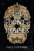 The Bone Houses - Signed Edition