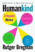 Humankind A Hopeful History