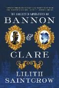Collected Adventures of Bannon & Clare
