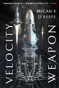 Velocity Weapon Protectorate Book 1