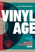 Vinyl Age A Guide to Record Collecting Now