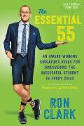 The Essential 55: An Award-Winning Educator's Rules for Discovering the Successful Student in Every Child, Revised and Updated