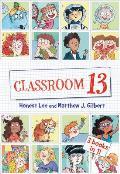 Classroom 13: 3 Books in 1!