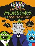 Ed Emberleys How to Draw Monsters & More Scary Stuff