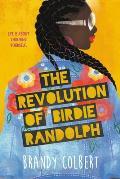 Revolution of Birdie Randolph