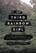 The Third Rainbow Girl: The Long Life of a Double Murder in Appalachia