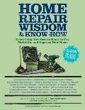 Home Repair Wisdom & Know How