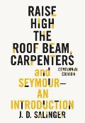 Raise High the Roof Beam Carpenters & Seymour An Introduction