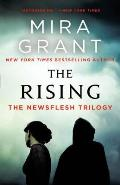 Rising The Newsflesh Trilogy