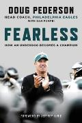 Fearless How an Underdog Becomes a Champion