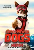 Superpower Dogs Henry Avalanche Rescue Dog