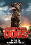 Superpower Dogs Halo Disaster Response Dog