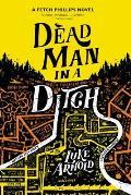 Dead Man in a Ditch Fetch Phillips Book 2