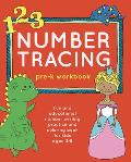 Number Tracing Pre-K Workbook: Fun and Educational Number Writing Practice and Coloring Book for Kids Ages 3-5